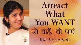 ATTRACT What You WANT: Ep 8 Soul Reflections: BK Shivani (English Subtitles)