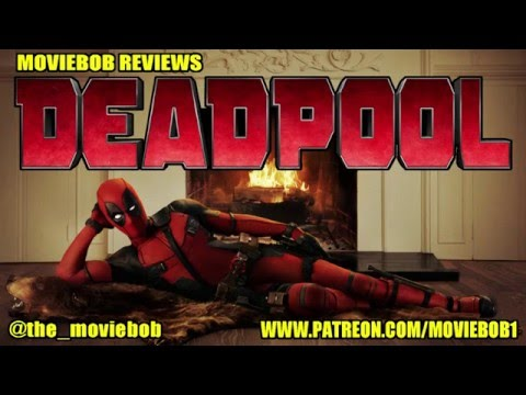 MovieBob Reviews: DEADPOOL (2016)
