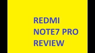 Red mi note7 pro review