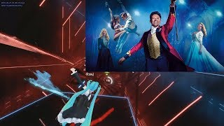 The Greatest Showman Cast - The Greatest Show | beat saber FullTracking