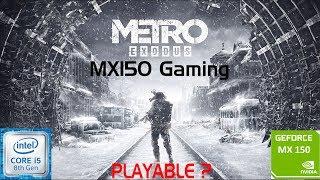 METRO EXODUS   GeForce MX150   i5 8250u   8GB DDR4   Acer Aspire 5   Budget Gaming Laptop
