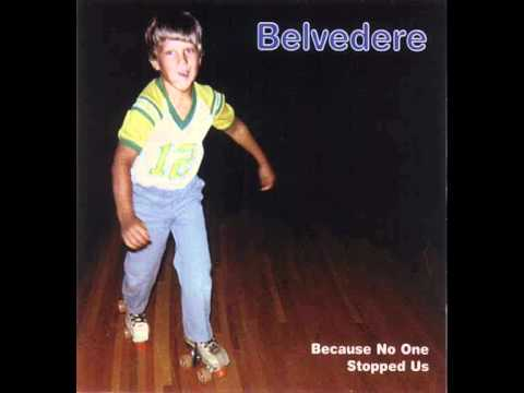 Belvedere - My Girlfriend Only Likes Me When She