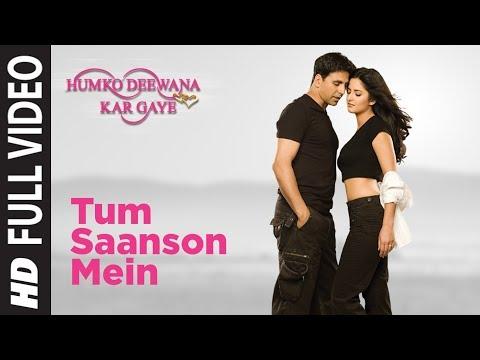 Tum Saanson Mein Humko Deewana Kar Gaye- II Full Song Humko...