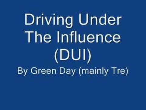 Green Day - Dui (Driving Under The Influence)
