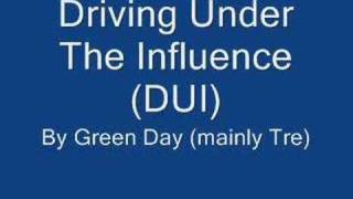 Watch Green Day DUI (Driving Under The Influence) video