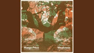 Margo Price Weakness