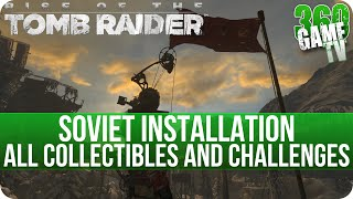 Rise of the Tomb Raider - Soviet Installation - All Collectibles and All Challenges Locations