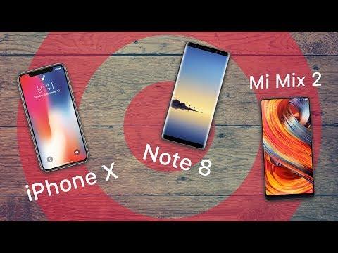 Сравниваем Apple iPhone X, Samsung Note 8 и Xiaomi Mi Mix 2
