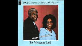 """Take Your Burden To Jesus"" (1981) Rev. F. C. Barnes & Sister Janice Brown"