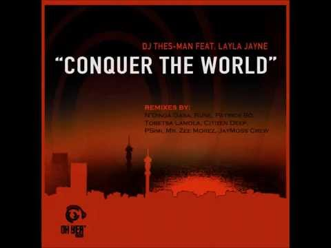 DJ Thes-Man feat. Layla Jayne - Conquer The World (Mr. Zee Morez Silly Percussive Dub)