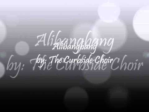 Alibangbang  - The Curbside Choir video