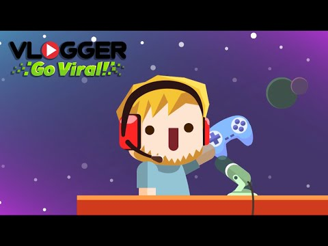 Vlogger Go Viral - Clicker Game & Vlog Simulator for iPhone and Android (Boy)