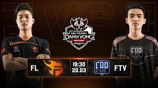 Team Flash vs FAPtv - Vòng 6 Ngày 1 - Đấu Trường Danh Vọng Mùa Xuân 2019