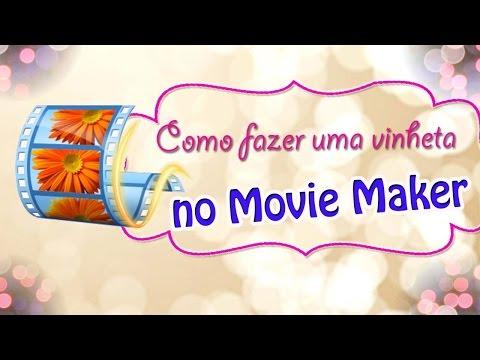 COMO FAZER UMA VINHETA NO MOVIE MAKER thumbnail