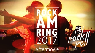 Rock am Ring 2017 Aftermovie Spezial mit den Broilers, Donots, Toten Hosen, Beatsteaks 05.06.2017