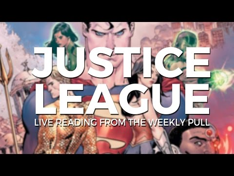 Justice League #1 READ LIVE DRAMATICALLY By The Weekly Pull
