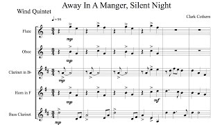 Away in a Manger, Silent Night - Wind Quintet - Arr. Clark Cothern (1957 -  ) [BMI]