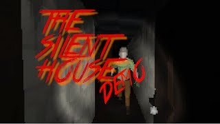 THE SILENT HOUSE Demo Full Playthrough