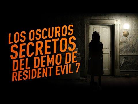 Los oscuros secretos del demo de Resident Evil 7