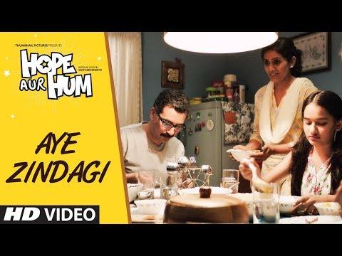 AYE ZINDAGI Video Song | HOPE AUR HUM | Naseeruddin Shah| Sonali Kulkarni | Shaan