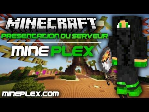 Minecraft - Présentation du Serveur Mineplex + Donnez moi votre Avis ?! [Fr]