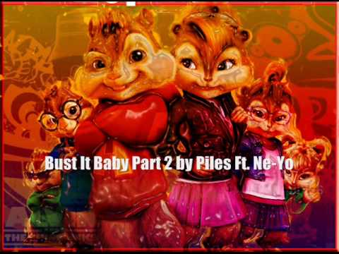 Alvin And The Chipmunks -   Bust It Baby Pt.2 By Piles Ft. Ne-yo (hq + Lyrics) video