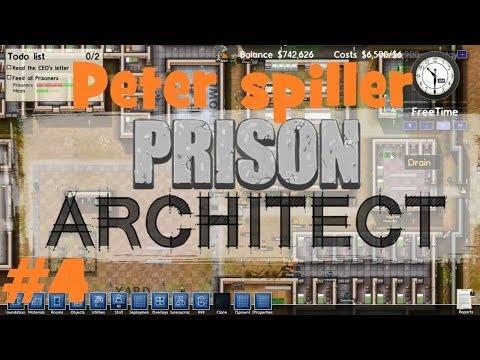 Peter spiller - Prison Architect Ep.4