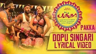 Dopu Singari Lyrical | Pakka Tamil movie songs | Vikram Prabhu, Nikki Galrani | C Sathya