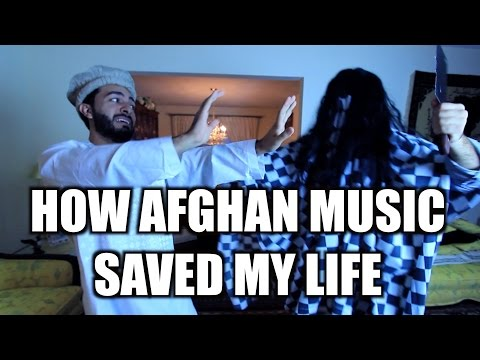 HOW AFGHAN MUSIC SAVED MY LIFE!!