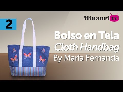 DIY - Bolso en Tela By María Fernanda (B2/2)( Hand made Tote / Bags / Purses / Handbags / Wallet )