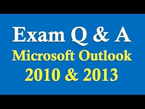 Microsoft Outlook 2010/2013 Exam prep