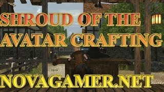 Shroud of the Avatar Intro to Crafting