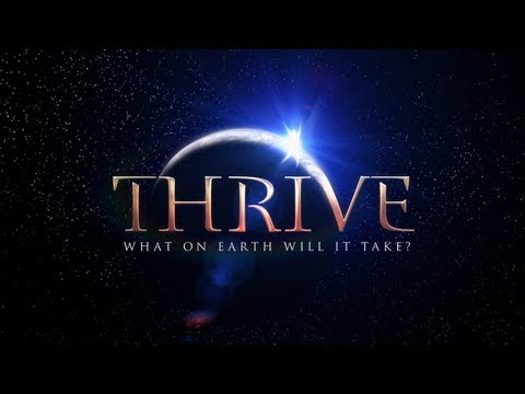 (official Movie) Thrive: What On Earth Will It Take? video