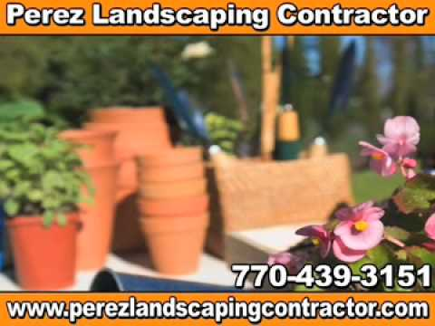 Perez Landscaping Contractor Powder Springs, GA