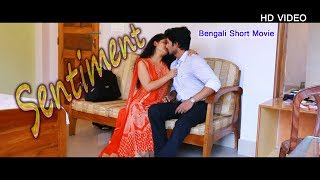 Sentiment II Bengali Short Movie II Hot Movies