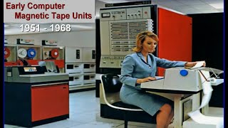 1951-1968 Early Computer Magnetic Tape Units-  History IBM, Univac, RCA, Ampex - Educational