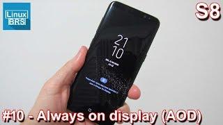 Samsung Galaxy S8 - Always on Display - Configurações