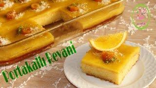 Portakallı Revani/Nefis Portakal Kreması ile/ŞEFFAF MUTFAK