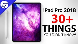 iPad Pro (2018) - 30 Things You Didn't Know!
