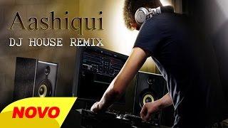 download lagu Aashiqui Dj House Remix 2015 gratis
