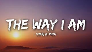 Download Lagu Charlie Puth - The Way I Am (Lyrics / Lyrics Video) Gratis STAFABAND