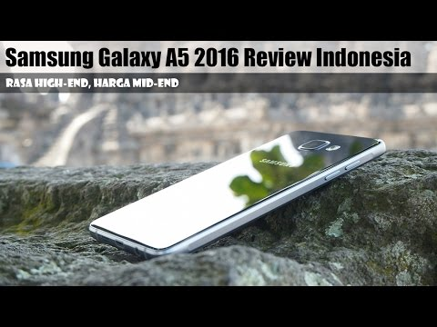 Samsung Galaxy A5 2016 Review Indonesia : Rasa High-End, Harga Mid-End