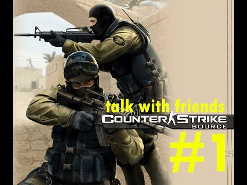 talk with friends #1 (counter strike:source) with essence xiphos