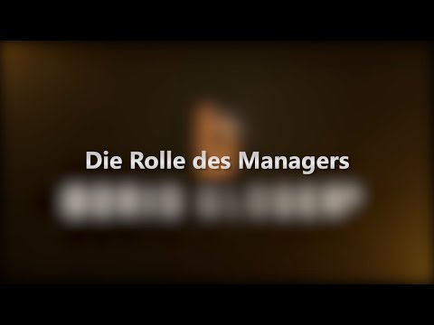 Die Rolle des Managers