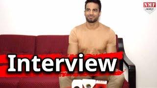 Upen Patel Talks  About His Role in Upcoming Film  'Ek Haseena Thi Ek Deewana Tha '