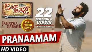 Pranaamam Video Song | Janatha Garage Songs | Jr NTR | Samantha | Nithya Menen | DSP |Pranamam Song