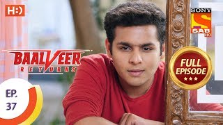 Baalveer Returns - Ep 37 - Full Episode - 30th October, 2019