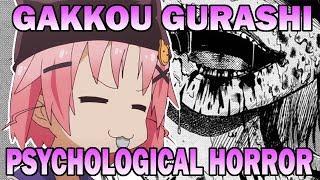 Gakkou Gurashi: Psychological Horror