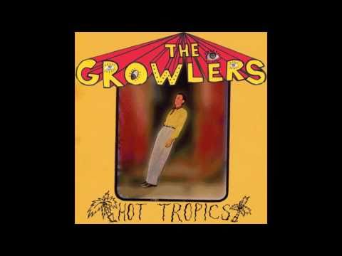 The Growlers - The Graveyards Full