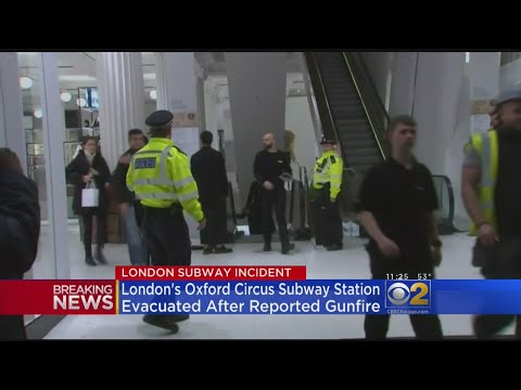 London's Oxford Circus Subway Station Evacuated After Reported Gunfire